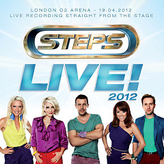 Steps: Live! 2012 (O2 Arena, London) - Steps