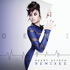 Heart Attack (Remixes) - EP - Demi Lovato