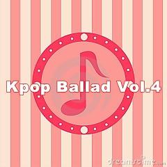 Album Tuyển Tập Nhạc Ballad Hàn Quốc Hay Nhất Vol.4 - Various Artists