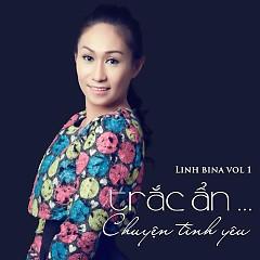 Album Trắc Ẩn... Chuyện Tình Yêu - Linh Bina