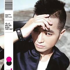 Album Tôi Có Một Nỗi Buồn Thật Đẹp - Phạm Hồng Phước