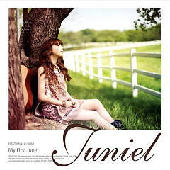 My First June - JUNIEL ft. Jung Yong Hwa