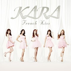 French Kiss (Single) - KARA