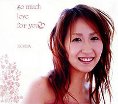 so much love for you - KOKIA