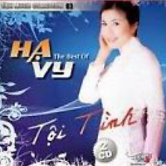 Album Tội Tình (The Best Of Ha Vy CD2) - Hạ Vy