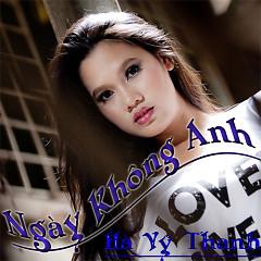 Album Ngày Không Anh - Hà Vỹ Thanh