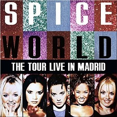 Spiceworld Tour Live In Madrid (Live) (CD2) - Spice Girls