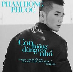 Album Con Đường Đừng Có Nhớ - Phạm Hồng Phước