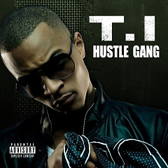 Hustle Gang - Mixtape - T.I.