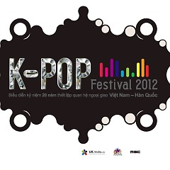 MBC K-Pop Fesitval 2012 In Vietnam - Various Artists