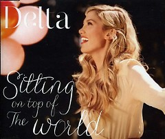Sitting On Top Of The World - Single - Delta Goodrem