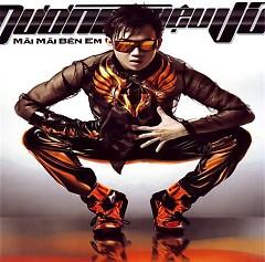 Album Mãi Mãi Bên Em - Dương Triệu Vũ