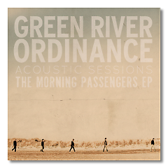 The Morning Passengers (Acoustic Sessions) - EP - Green River Ordinance
