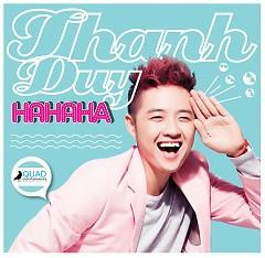HaHaHa (Single) - Thanh Duy