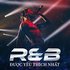 RnB Được Yêu Thích Nhất - Various Artists