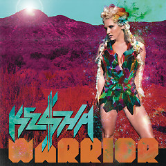 Warrior (Deluxe Edition) - Ke$ha