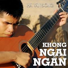 Album Không Ngại Ngần - Hà Văn Đông