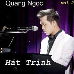 Album Hát Trịnh - Quang Ngọc