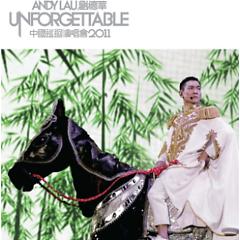 Album 中国巡迴演唱会2011/ Unforgettable Concert (CD1) - Lưu Đức Hoa