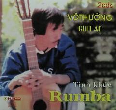 Tình Khúc Rumba (CD2) - Vô Thường