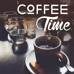 Coffee Time 4 (Những Bài Hát Nhẹ Nhàng Khi Thưởng Thức Cafe) - Various Artists