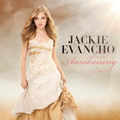Awakening - Jackie Evancho