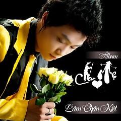 Album Mẹ Cha - Lâm Chấn Kiệt