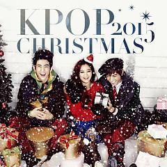 Nhạc Giáng Sinh Hàn Quốc Hay Nhất 2015 - Various Artists