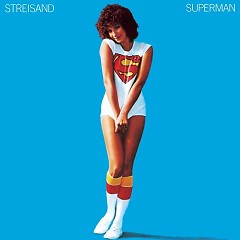 Superman - Barbra Streisand