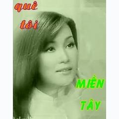 Playlist Quê Tôi Miền Tây - Hương Thủy -