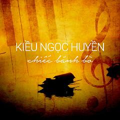 Album Chiếc Bánh Bò - Kiều Ngọc Huyền