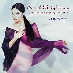 Timeless - Sarah Brightman