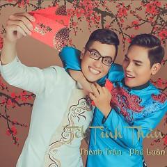 Tết Tình Thân - Thành Trần (FM Band),Phú Luân