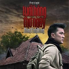 Tuổi Hồng Thơ Ngây (First Single 2012) - Đàm Vĩnh Hưng
