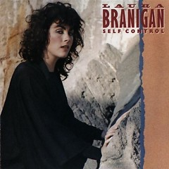 Self Control - Laura Branigan