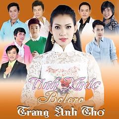 Album Tình Khúc Bolero - Trang Anh Thơ