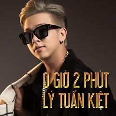 Album 0 Giờ 2 Phút - Lý Tuấn Kiệt (HKT)