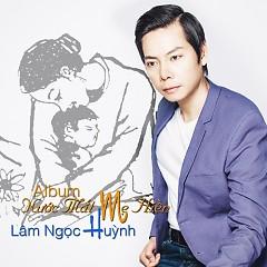 Album Nước Mắt Mẹ Hiền - Lâm Ngọc Huỳnh