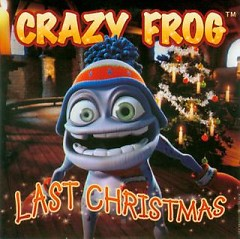 Last Christmas (CDM) - Crazy Frog