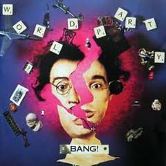Album Bang! - World Party