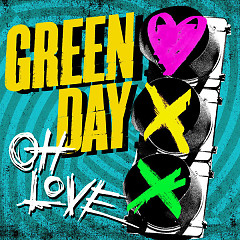 Oh Love (Single) - Green Day