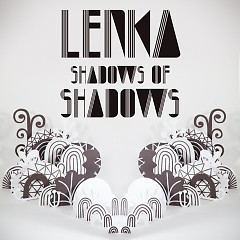 Shadows Of Shadows - EP - Lenka