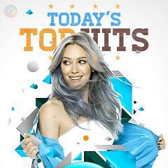Today's Top Hit 15 (Ca Khúc Âu Mỹ Hay Nhất 2015) - Various Artists