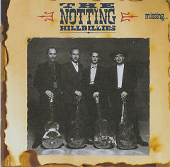 Missing...Presumed Having A Good Time - The Notting Hillbillies