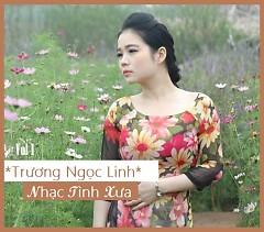 Album Nhạc Tình Xưa - Trương Ngọc Linh