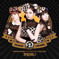 The Third Single Catallena - Orange Caramel