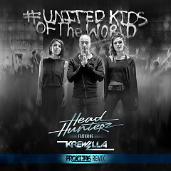 United Kids of the World (Project 46 Remix) - Headhunterz,Krewella