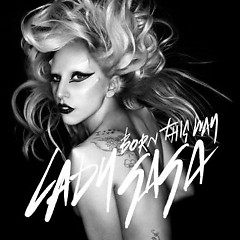 Born This Way (Remixes) - Lady Gaga