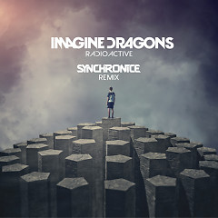 Radioactive (Mix) - Imagine Dragons