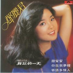 甜蜜蜜/ Ngọt Ngào (CD1) - Đặng Lệ Quân